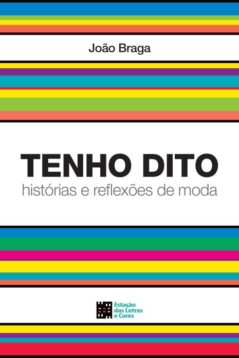 CAPA-ATENHO-DITO_HISTORIAS-E-REFLEXOES-DE-MODA-joão-braga